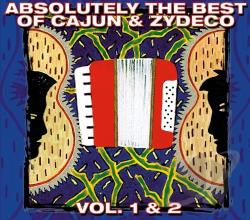 Absolutely the Best of Cajun & Zydeco, Vol. 1 & 2 CD Cover Art