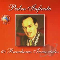 Infante, Pedro - 60 Rancheras Inmortales Vol. 1 CD Cover Art