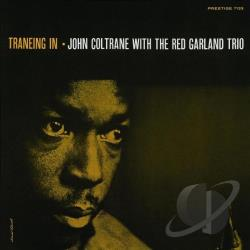 Coltrane, John / Garland, Red / Garland, Red Trio / John Coltrane & the Red Garland Trio - Traneing In CD Cover Art