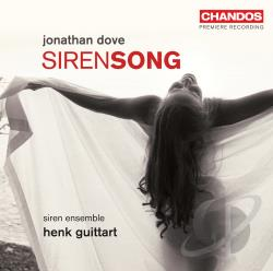 Guittart / Palmer / Reed / Siren Ensemble - Jonathan Dove: Siren Song CD Cover Art