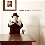 Blades, Ruben - Una Decada CD Cover Art