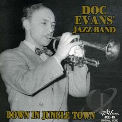 Doc Evans' Band / Evans, Doc - Down in Jungle Town CD Cover Art