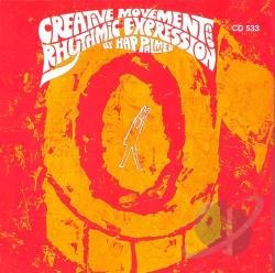 Palmer, Hap - Creative Movement and Rhythmic Expression CD Cover Art