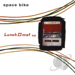 Space Bike - Lunch O Mat CD Cover Art