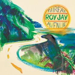 Roy Jay - Fairfax Avenue CD Cover Art