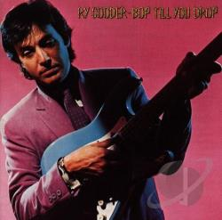 Cooder, Ry - Bop Till You Drop CD Cover Art