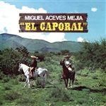 Mejia, Miguel Aceves - El Caporal CD Cover Art
