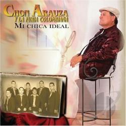 Arauza, Chon - Mi Chica Ideal CD Cover Art