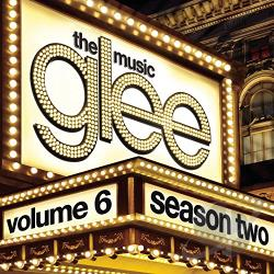 Glee - Glee: The Music, Vol. 6 CD Cover Art