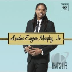 Murphy, Landau Eugene Jr - That's Life CD Cover Art
