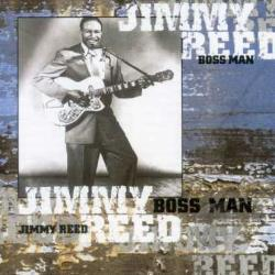 Reed, Jimmy - Boss Man CD Cover Art
