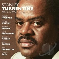 Turrentine, Stanley - On a Misty Night: Have You Ever Seen the Rain/Use the Stairs CD Cover Art