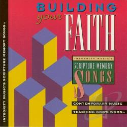 Scripture Memory Songs - Building Your Faith CD Cover Art