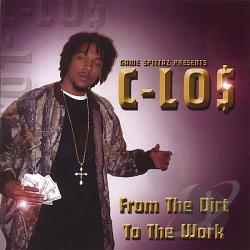 C-Los - From the Dirt To the Work CD Cover Art