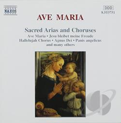 Donizetti / Giordani / Handel / Mozart / Schubert - Ave Maria: Sacred Arias and Choruses CD Cover Art