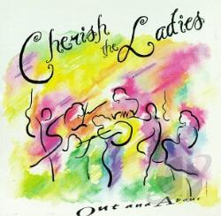 Cherish The Ladies - Out & About CD Cover Art
