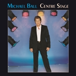 Ball, Michael - Centre Stage CD Cover Art