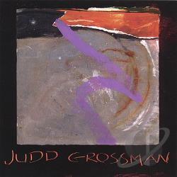 Grossman, Judd - Judd Grossman CD Cover Art