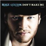 Shelton, Blake - Don't Make Me DB Cover Art