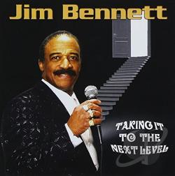 Bennett, Jim - Taking It To the Next Level CD Cover Art