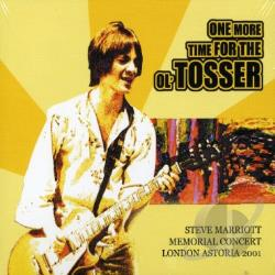 One More Time for the Old Tosser: Steve Marriott Memorial Concert CD Cover Art