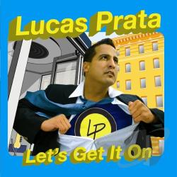 Prata, Lucas - Let's Get It On CD Cover Art
