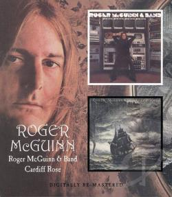 Mcguinn, Roger - Roger McGuinn & Band/Cardiff Rose CD Cover Art