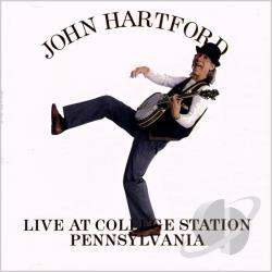 Hartford, John - Live at College Station Pennsylvania CD Cover Art