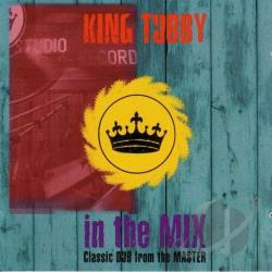 King Tubby - In The Mix CD Cover Art