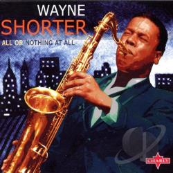 Shorter, Wayne - All Or Nothing At All CD Cover Art