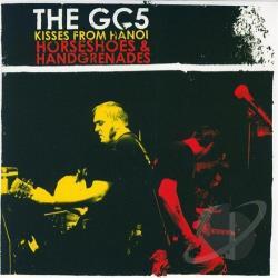 The GC5 - Kisses From Hanoi / Horseshoes & Handgrenades