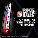 Rock Star: A Night at the Mayan Theatre CD Cover Art