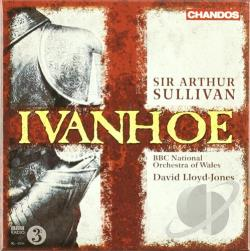 BB Nat'L Orch Of Wales / Lloyd-Jones / Sullivan - Sir Arthur Sullivan: Ivanhoe CD Cover Art