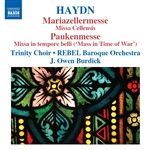 Burdick / Haydn / Hoyt / Sollek / Trinity Choir - Haydn: Mariazellermesse; Paukenmesse CD Cover Art