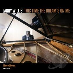 Willis, Larry - This Time the Dream's on Me CD Cover Art