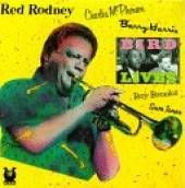 Rodney, Red - Bird Lives! CD Cover Art