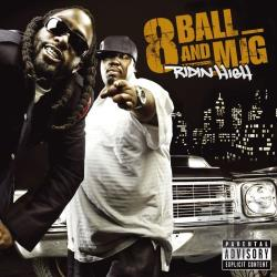8ball And Mjg - Ridin High CD Cover Art