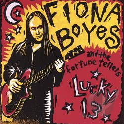 Boyes, Fiona / Fiona Boyes & the Fortune Tellers - Lucky 13 CD Cover Art