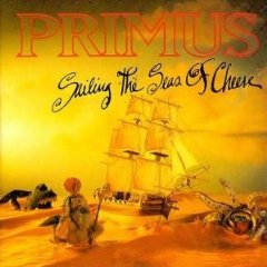 Primus - Sailing the Seas of Cheese LP Cover Art