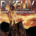 Kelly, R. - Tp.3 Reloaded DB Cover Art