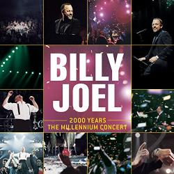 Joel, Billy - 2000 Years: The Millennium Concert CD Cover Art