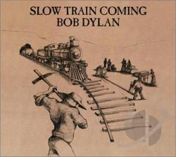 Dylan, Bob - Slow Train Coming CD Cover Art