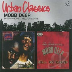 Mobb Deep - Infamous Mobb Deep / Hell On Earth CD Cover Art