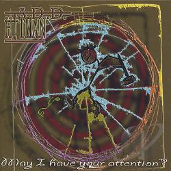 A.D.D. Hitman - May I Have Your Attention? CD Cover Art