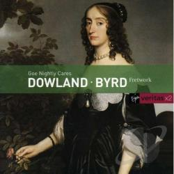 Byrd / Dowland / Fretwork - Dowland and Byrd: Goe Nightly Cares CD Cover Art