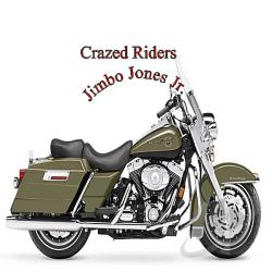 Jones Jr., Jimbo - Crazed Riders CD Cover Art