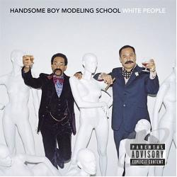 Handsome Boy Modeling School - White People CD Cover Art