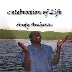 Anderson, Andy - Celebration Of Life CD Cover Art