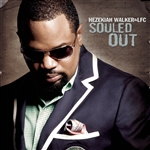 Pastor Hezekiah Walker - Souled Out CD Cover Art