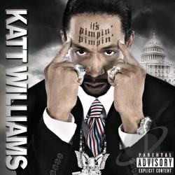 Williams, Katt - It's Pimpin' Pimpin' CD Cover Art